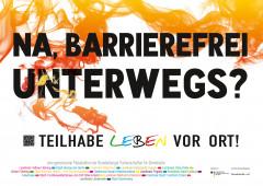 """Kampagnenmotiv: """"Na, barrierefrei unterwegs? Teilhabe Leben vor Ort!"""""""