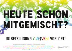 "Kampagnenmotiv: ""Heute schon mitgemischt? Beteiligung leben vor Ort!"""