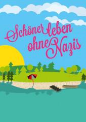 """Plakat: """"Schöner leben ohne Nazis"""""""